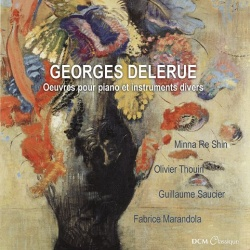 George Delerue: Works for Piano and Various Instruments